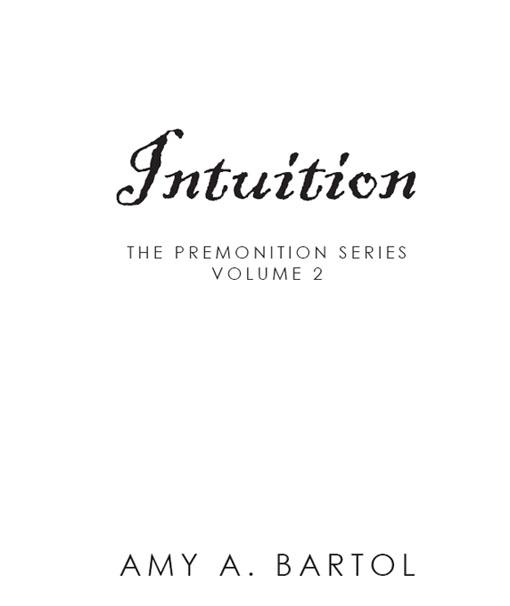 Read Intuition The Premonition Series By Amy A Bartol Online Free