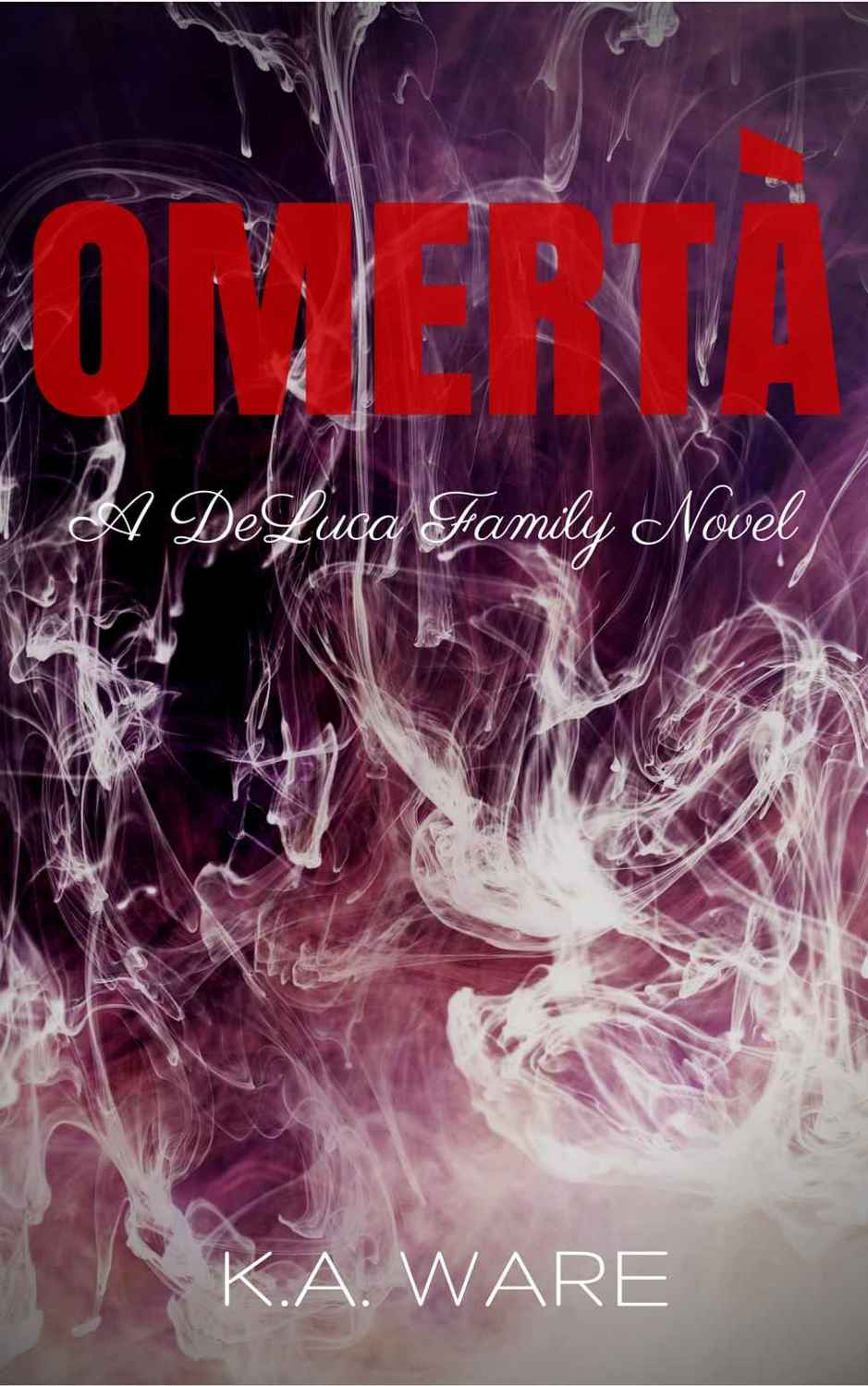 Read Omerta (The DeLuca Family #1) by K  A  Ware online free