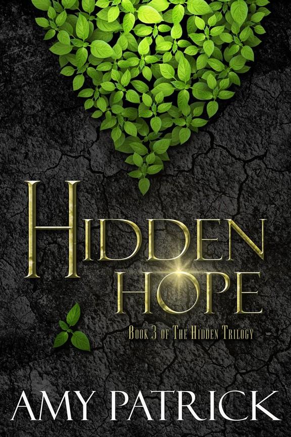 Read Hidden Hope (Hidden Saga Book 3) by Amy Patrick
