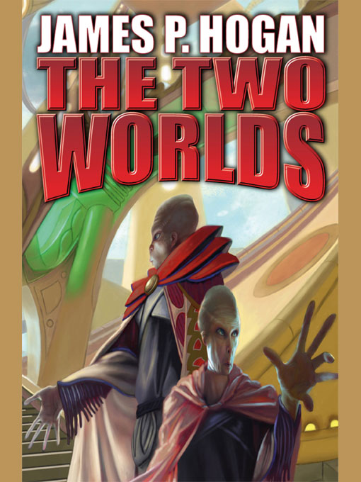 Read The Two Worlds by James P. Hogan online free full book.