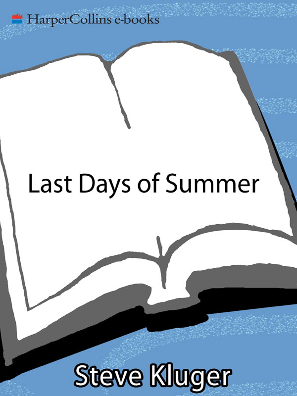 Read Last Days Of Summer By Steve Kluger