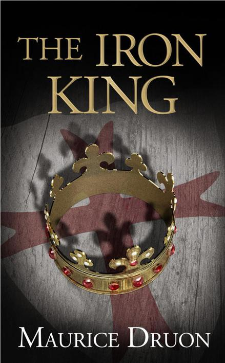 Read The Iron King by Maurice Druon online free full book