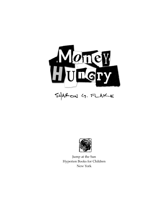 money hungry sharon g flake summary