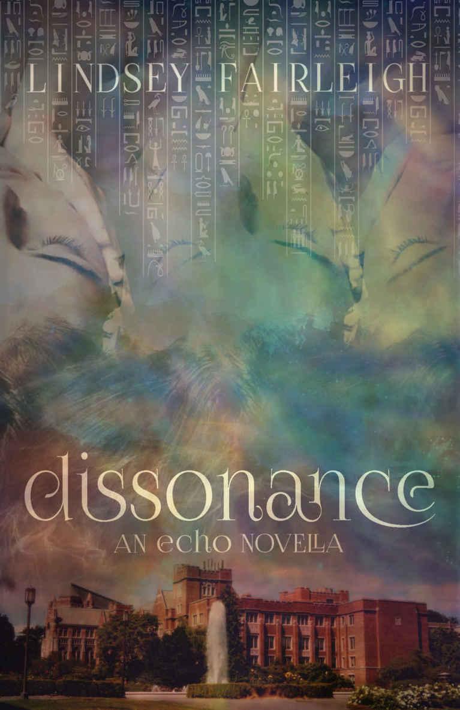 Read Dissonance: An Echo Trilogy Novella (Echo Trilogy, #2 5) by